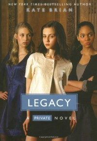 Legacy - Kate Brian