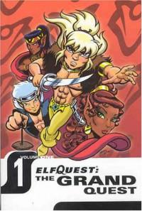 Elfquest: The Grand Quest - Volume One - Wendy Pini;Richard Pini