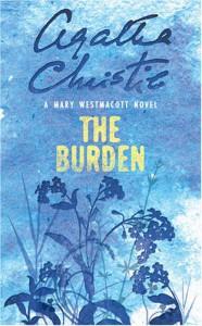 The Burden - Mary Westmacott, Agatha Christie