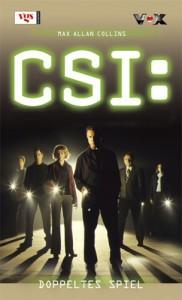 CSI 01. Doppeltes Spiel - Max Allan Collins