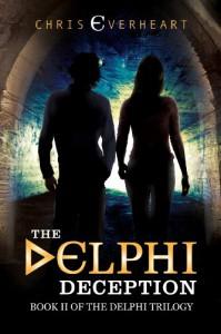 The Delphi Deception: Book II of the Delphi Trilogy - Chris Everheart