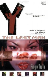 Y: The Last Man, Vol. 5: Ring of Truth - Brian K. Vaughan, Pia Guerra, José Marzán Jr.