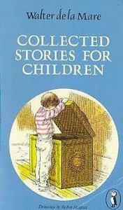 Collected Stories for Children. - Walter de la Mare