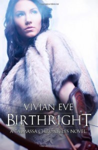 Birthright (Talmassa Chronicles, #1) - Vivian Eve