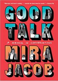 Good Talk - Mira Jacob
