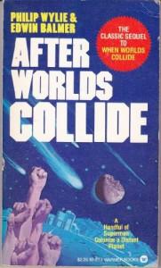 After Worlds Collide - 'Philip Wylie',  'Edwin Balmer'