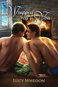 Wrapped Up In You - Lucy Whedon