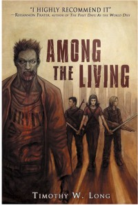 Among the Living - Timothy W. Long