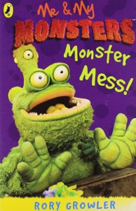 Me And My Monsters Monster Mess - Rory Growler