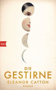 Die Gestirne - Eleanor Catton, Melanie Walz