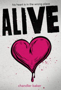 Alive - Chandler Baker