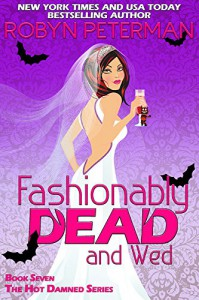 Fashionably Dead and Wed - Robyn Peterman