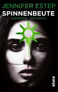 Spinnenbeute: Elemental Assassin 5 - Jennifer Estep, Vanessa Lamatsch