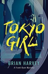 Tokyo Girl: A Frank Ryan Mystery (Rapid Reads) - Brian Harvey