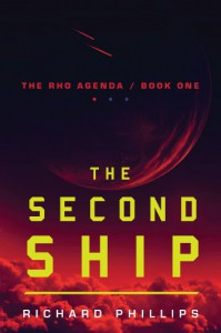 The Second Ship (The Rho Agenda) - Richard Phillips
