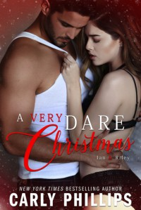 A Very Dare Christmas - Carly Phillips