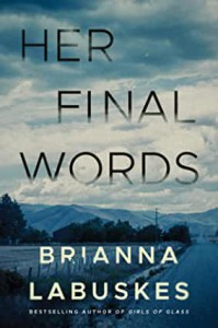 Her Final Words - Brianna Labuskes