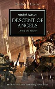 Descent of Angels (The Horus Heresy) - Mitchel Scanlon