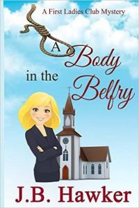 A Body in the Belfry - J.B. Hawker