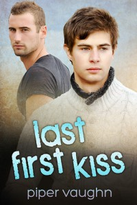 Last First Kiss - Piper Vaughn
