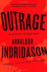 Outrage: An Inspector Erlendur Novel (Reykjavik Thriller) - Arnaldur Indridason