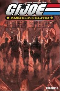 G.I. Joe - America's Elite, Volume 2: The Ties That Bind - Joe Casey, Stefano Caselli