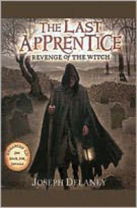 Revenge of the Witch (The Last Apprentice Series #1) - Joseph Delaney, Christoper Evan Welch, Christopher Evan Welch
