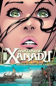Madame Xanadu, Vol. 3: Broken House of Cards - Matt Wagner, Amy Reeder, Richard Friend, Joëlle Jones