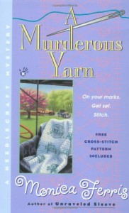 A Murderous Yarn - Monica Ferris
