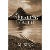 Breaking Faith - M. King