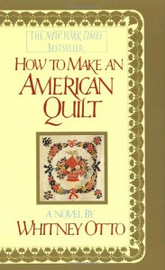 How to Make an American Quilt - Whitney Otto