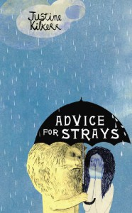 Advice for Strays - Justine Kilkerr