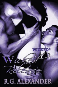 Wicked Release - R.G. Alexander