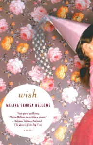Wish - Melina Gerosa Bellows