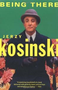Being There (Kosinski, Jerzy) - Jerzy Kosiński