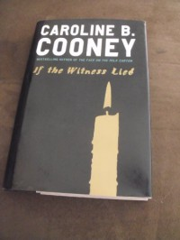 (IF THE WITNESS LIED) BY Cooney, Caroline B.(Author){If the Witness Lied} ON 12 May-2009 -