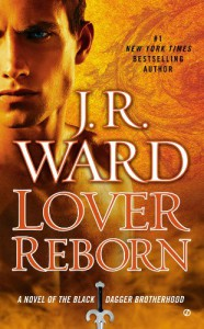 Lover Reborn: A Novel of the Black Dagger Brotherhood - J.R. Ward