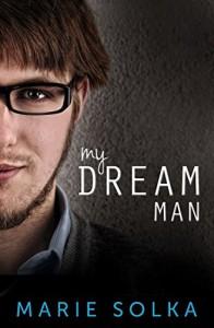 My Dream Man - Marie Solka