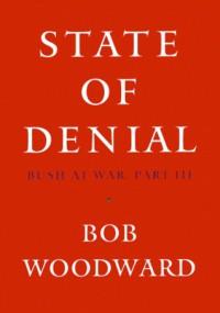 State of Denial - Bob Woodward