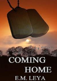 Coming Home - E.M. Leya