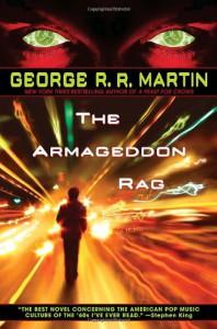 The Armageddon Rag - George R.R. Martin