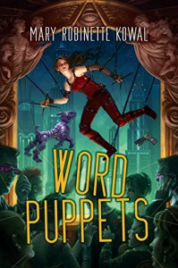 Word Puppets - Mary Robinette Kowal
