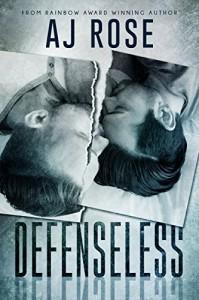 Defenseless - AJ Rose
