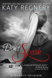 Don't Speak - Katy Regnery