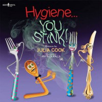 Hygiene... You Stink! (Building Relationships) - Julia Cook, Anita Du Falla
