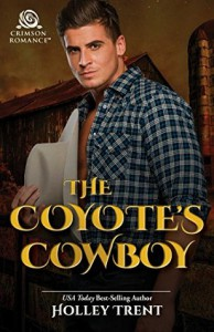 The Coyote's Cowboy - Holley Trent