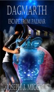 Escape from Palmar - Joseph J. Miccolis