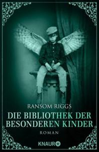 Die Bibliothek der besonderen Kinder: Roman (Die besonderen Kinder) - Ransom Riggs, Silvia Kinkel