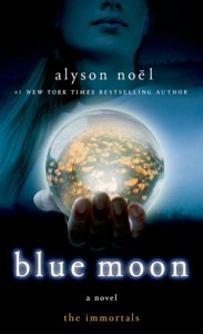 Blue Moon (The Immortals, #2) - Alyson Noel