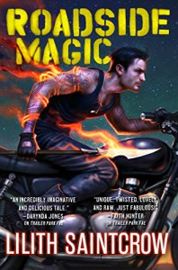 Roadside Magic (Gallow and Ragged Book 2) - Lilith Saintcrow